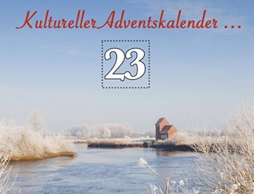 Türchen 23 des kulturellen Adventskalenders